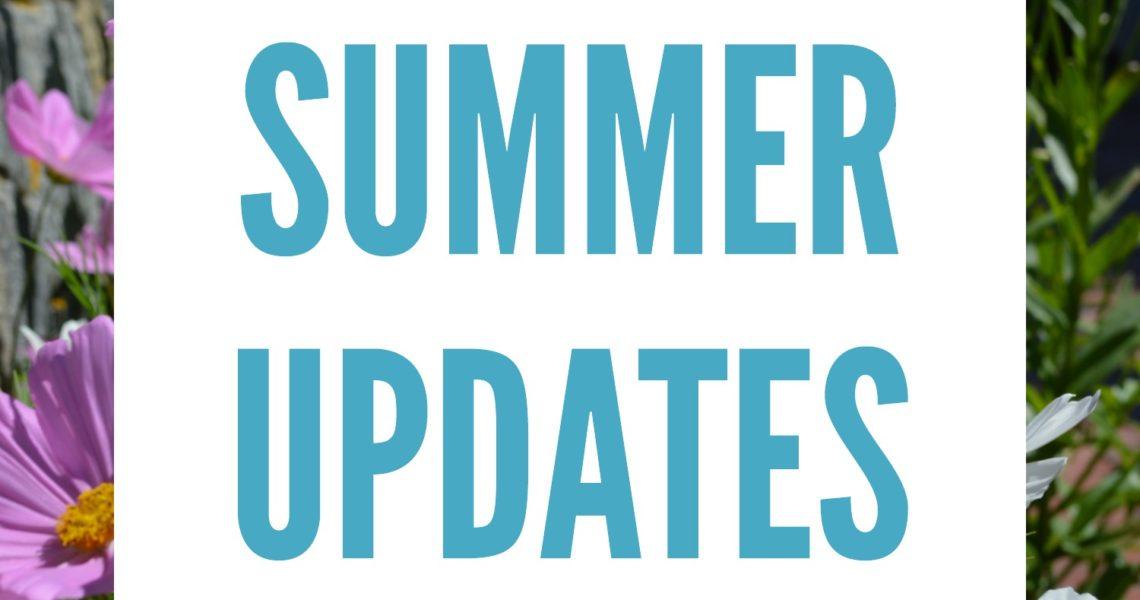 Summer Updates