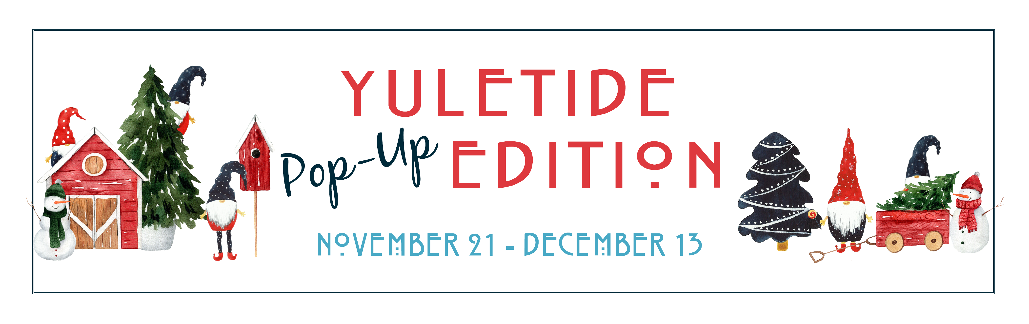 Yuletide Pop-Up Edition